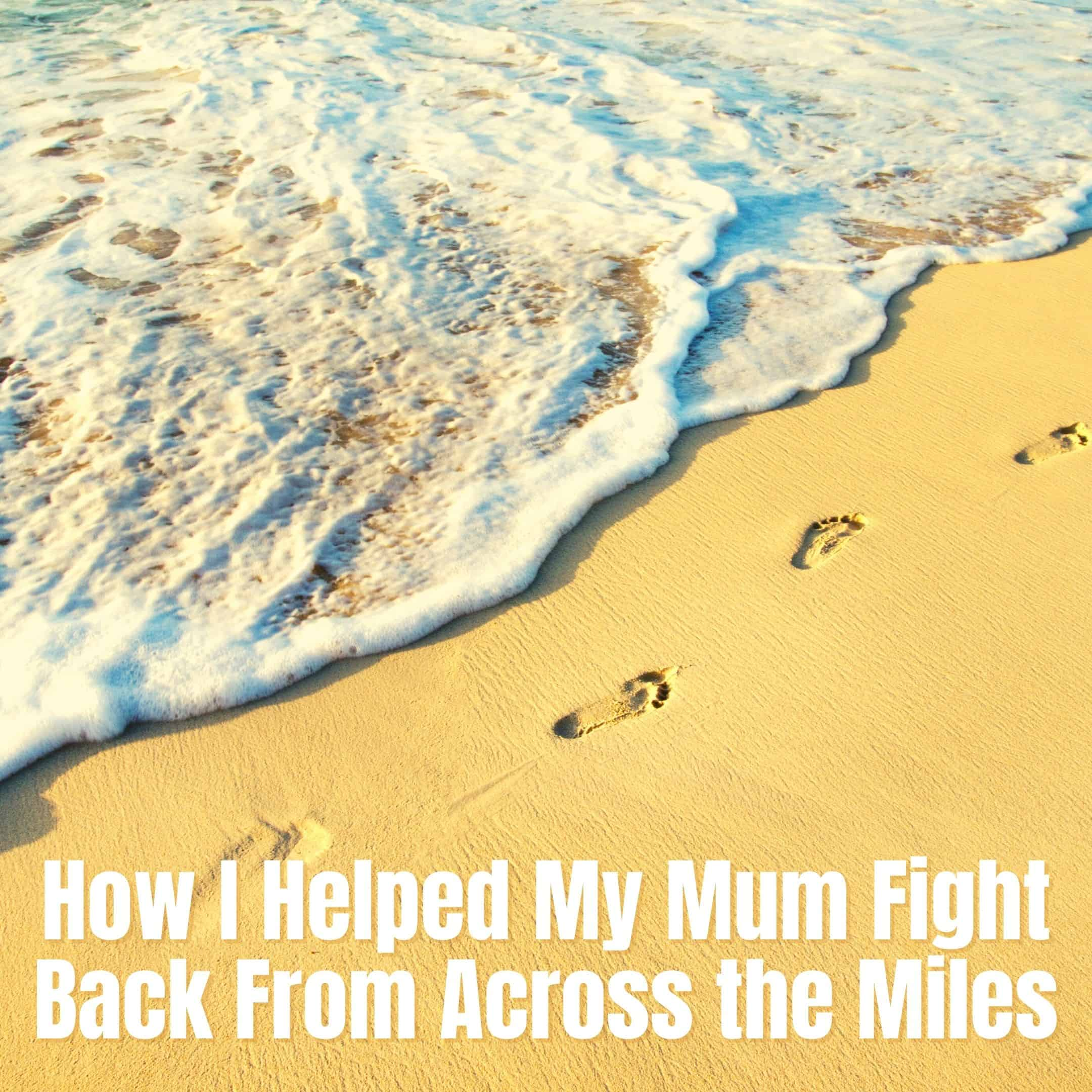 Mum, Cancer And Me: How I Helped My Mum Fight Back From Across The Miles