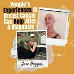 People'S Experiences Of Breast Cancer Can Help After A Diagnosis