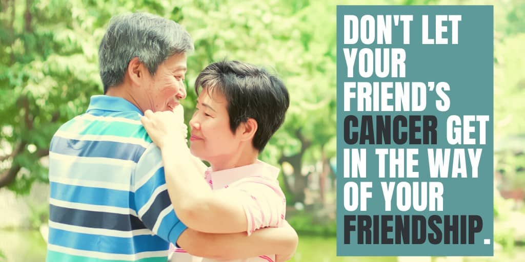 Try Not To Let Your Friend's Condition Get In The Way Of Your Friendship.