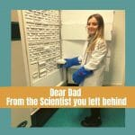 Dear Dad - From The Scientist You Left Behind