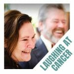 Laughing At Cancer | A Personal Journey Of Love And Letting Go