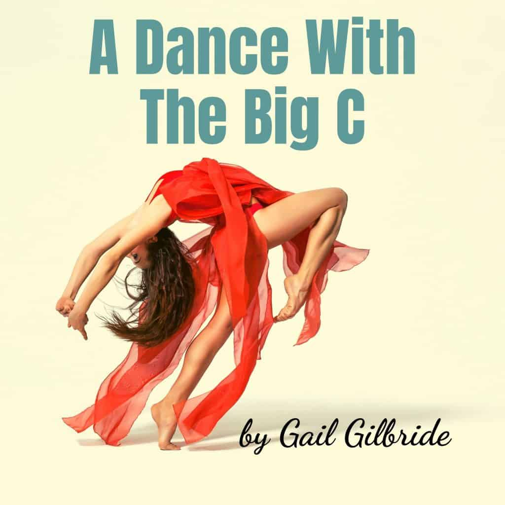 A Dance With The Big C: Surviving Cancer