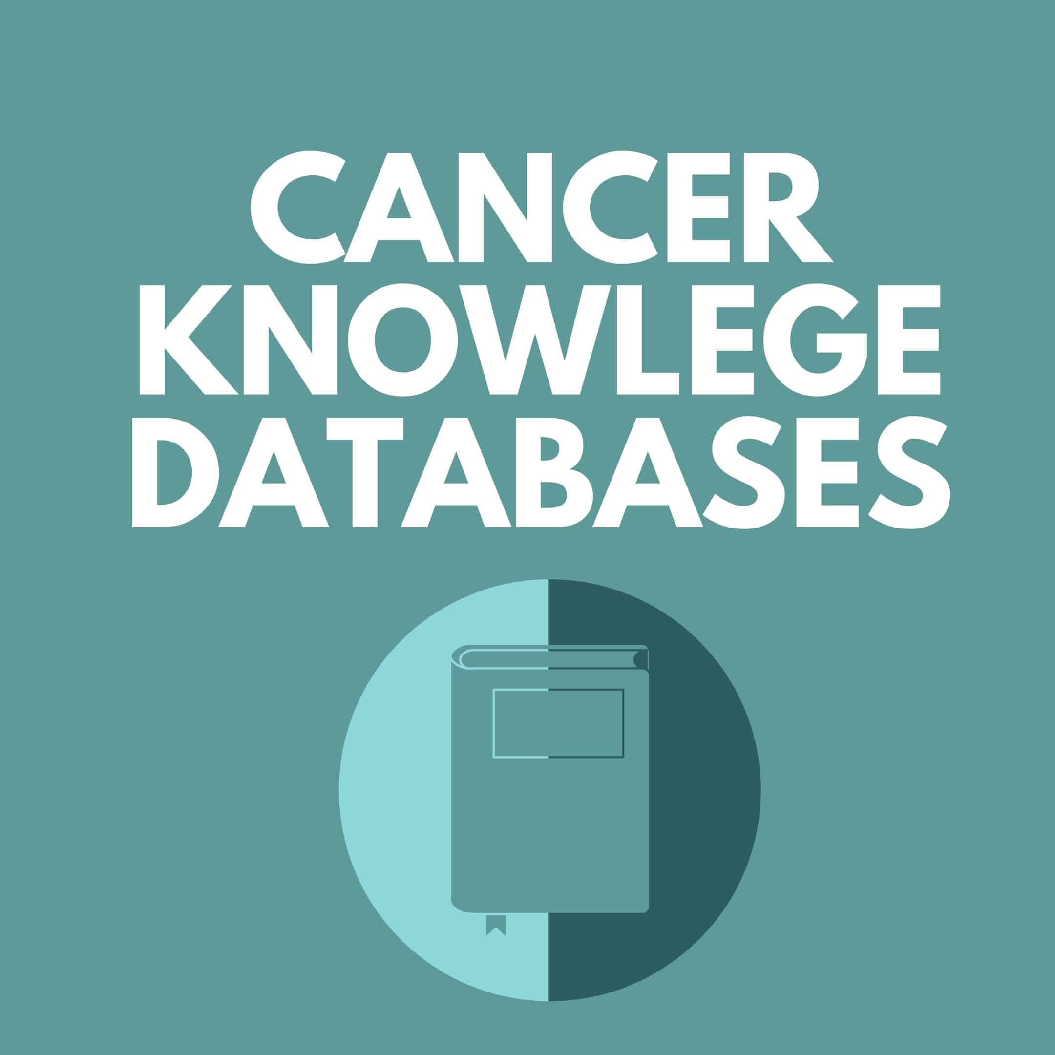Cancer Knowledge Databases