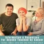 Information And Resources For People Affected By Cancer