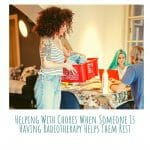 How To Help Someone Going Through Radiotherapy