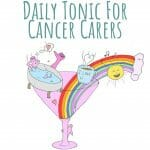 Daily Tonic For Cancer Carers