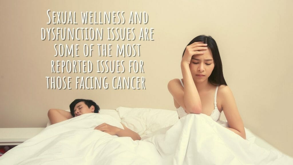 Sexual Wellness, Dysfunction &Amp; Reclaiming Intimacy With A Cancer Diagnosis