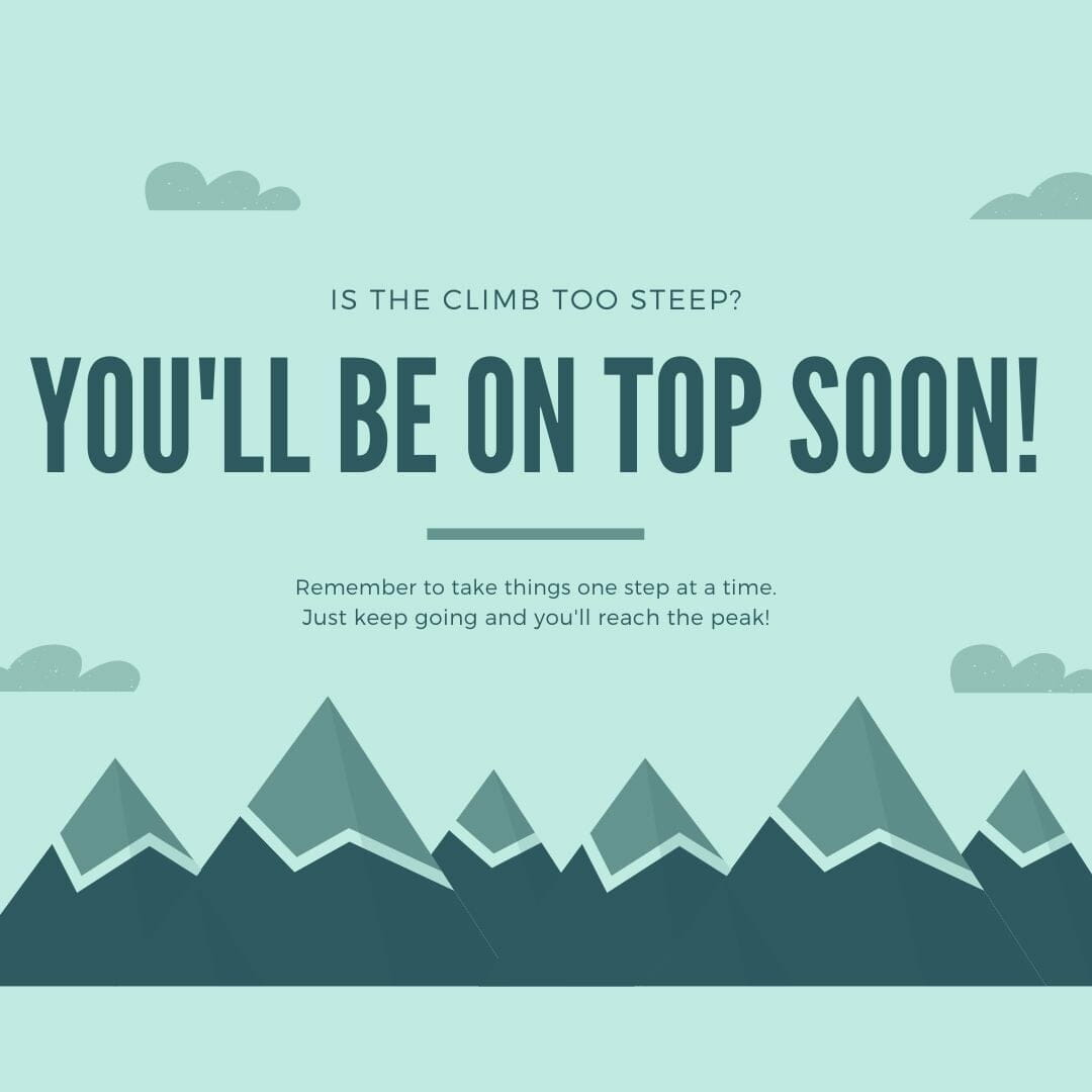 You'll Be On Top Soon