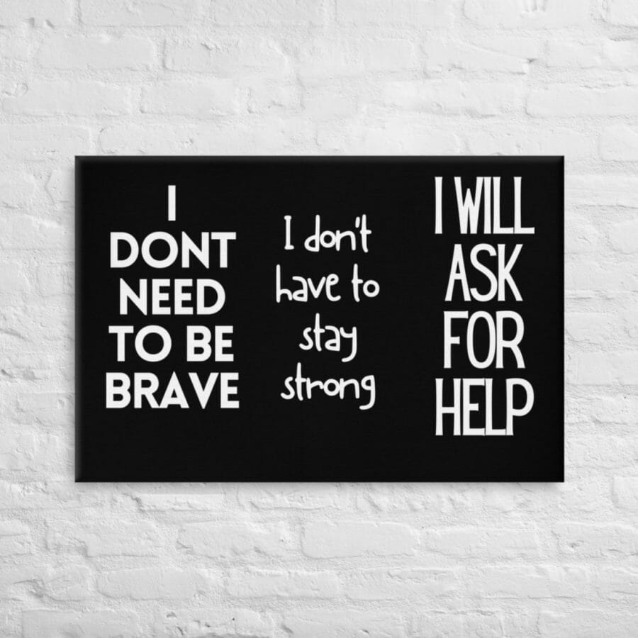 Self Care Canvas For Men Women Brave Strong Help3