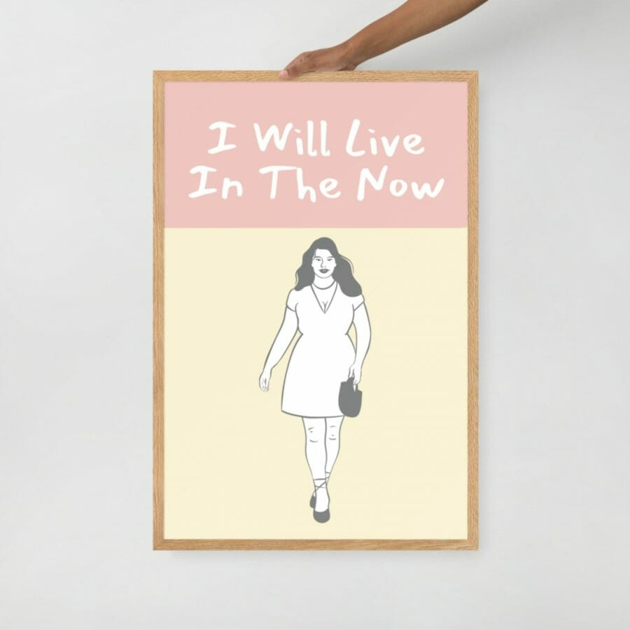 I Will Live In The Now Oak Framed Print