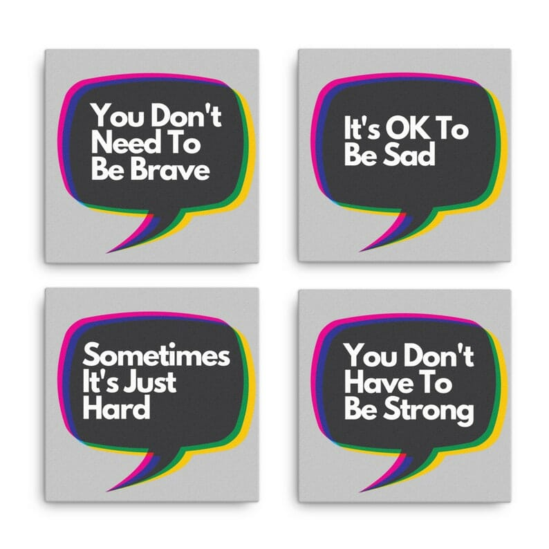You Don't Have To Be Strong Wall Art